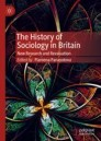 The History of Sociology in Britain