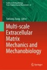 Multi-scale Extracellular Matrix Mechanics and Mechanobiology