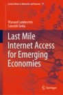 Last Mile Internet Access for Emerging Economies