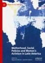 Motherhood, Social Policies and Women's Activism in Latin America