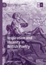 Inspiration and Insanity in British Poetry