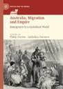 Australia, Migration and Empire