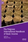 The Palgrave International Handbook of Basic Income