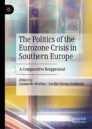 The Politics of the Eurozone Crisis in Southern Europe