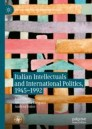Italian Intellectuals and International Politics, 1945–1992