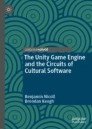 The Unity Game Engine and the Circuits of Cultural Software