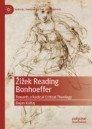 Žižek Reading Bonhoeffer
