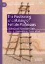 The Positioning and Making of Female Professors
