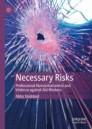 Necessary Risks