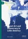 Street Art and Democracy in Latin America