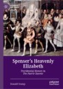 Spenser's Heavenly Elizabeth