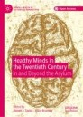Healthy Minds in the Twentieth Century