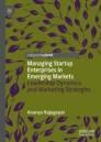 Managing Startup Enterprises in Emerging Markets