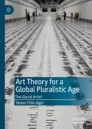 Art Theory for a Global Pluralistic Age