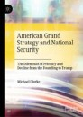American Grand Strategy and National Security