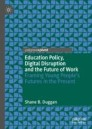 Education Policy, Digital Disruption and the Future of Work