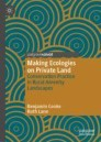 Making Ecologies on Private Land