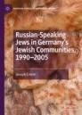 Russian-Speaking Jews in Germany's Jewish Communities, 1990–2005