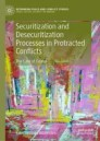Securitization and Desecuritization Processes in Protracted Conflicts