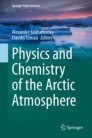 Physics and Chemistry of the Arctic Atmosphere