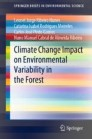 Climate Change Impact on Environmental Variability in the Forest