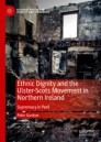 Ethnic Dignity and the Ulster-Scots Movement in Northern Ireland