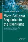 Micro-Pollutant Regulation in the River Rhine