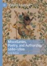 Miscellanies, Poetry, and Authorship, 1680–1800