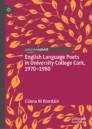 English Language Poets in University College Cork, 1970–1980