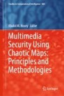 Multimedia Security Using Chaotic Maps: Principles and Methodologies