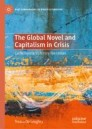 The Global Novel and Capitalism in Crisis
