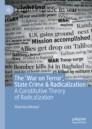 The 'War on Terror', State Crime & Radicalization