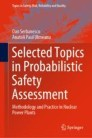 Selected Topics in Probabilistic Safety Assessment