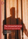 The Introverted Actor