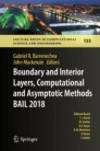 Boundary and Interior Layers, Computational and Asymptotic Methods BAIL 2018