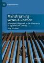 Mainstreaming versus Alienation