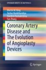 Coronary Artery Disease and The Evolution of Angioplasty Devices