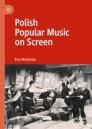 Polish Popular Music on Screen
