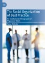 The Social Organization of Best Practice