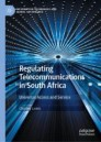 Regulating Telecommunications in South Africa