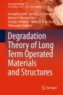 Degradation Theory of Long Term Operated Materials and Structures