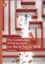 The Contestation of Patriarchy in Luis Martín-Santos' Work