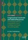 Congressional Constraint and Judicial Responses