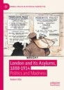 London and its Asylums, 1888-1914