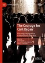 The Courage for Civil Repair