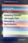 Marketing Channels and Supply Chain Networks in North America