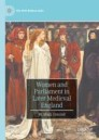 Women and Parliament in Later Medieval England