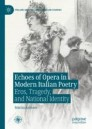 Echoes of Opera in Modern Italian Poetry