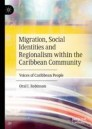 Migration, Social Identities and Regionalism within the Caribbean Community