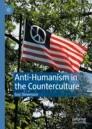 Anti-Humanism in the Counterculture